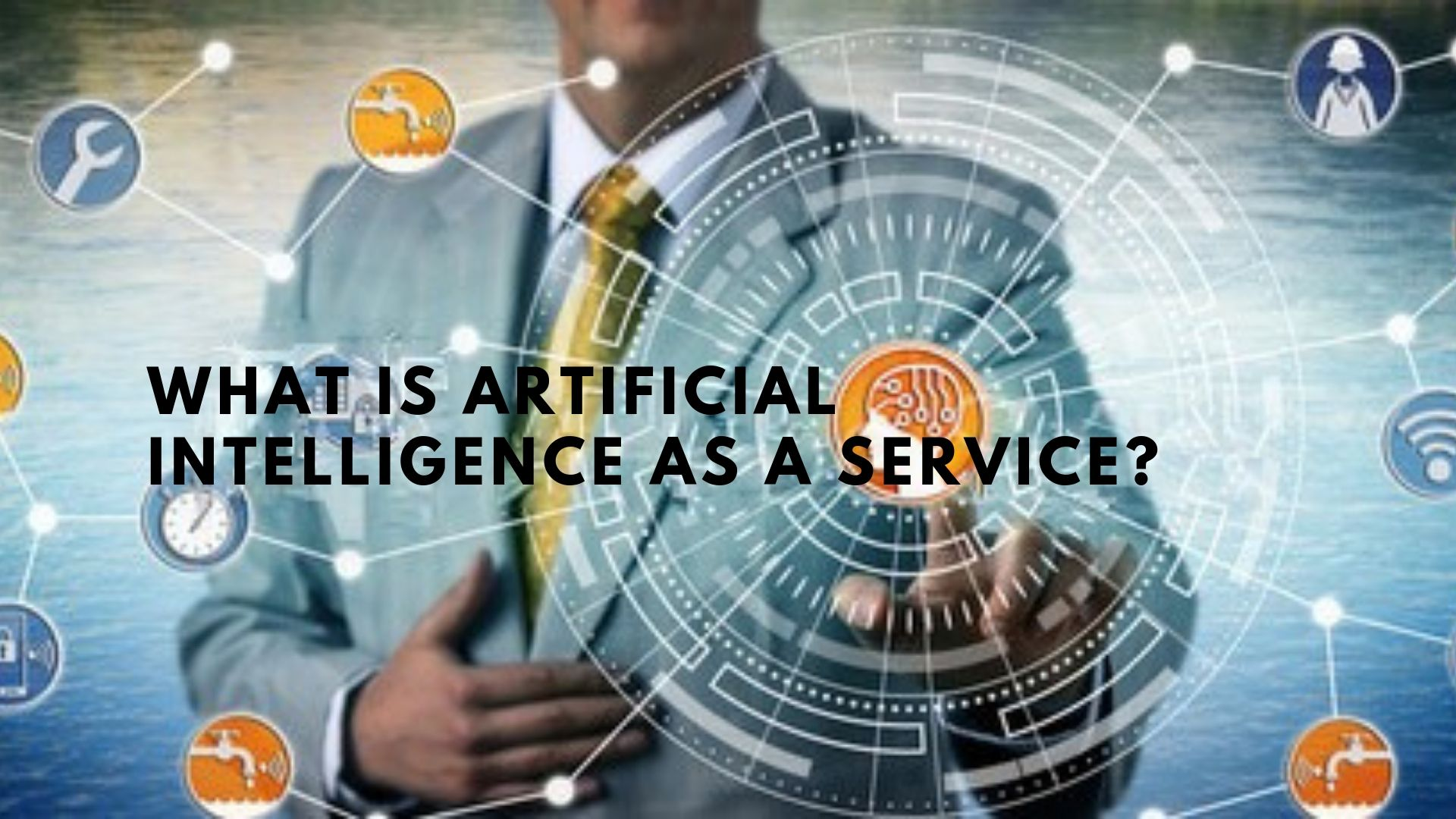 Artificial Intelligence as a Service